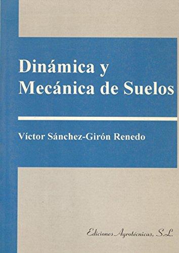 9788487480744: Dinamica y mecanica de suelos