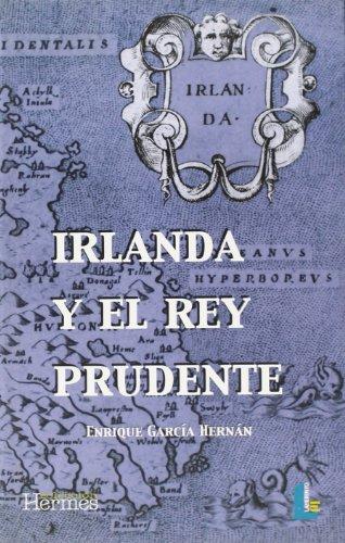 9788487482687: Irlanda y el rey prudente (Colección Hermes)