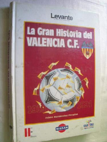 Gran historia del Valencia club defutbol, la.: Hernandez Perpiña, Jaime