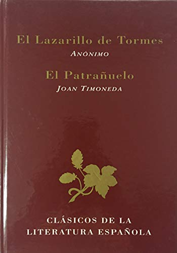 9788487507601: El Lazarillo de Tormes (Anonimo) y El Patranuelo (Joan Timoneda) (Clasicos De La Literatura Espanola)
