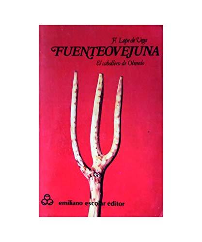 9788487507731: Fuenteovejuna ; El mejor alcalde, el rey (Clásicos de la literatura española)
