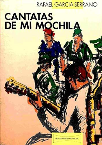 9788487519024: Cantatas de mi mochila (Spanish Edition)