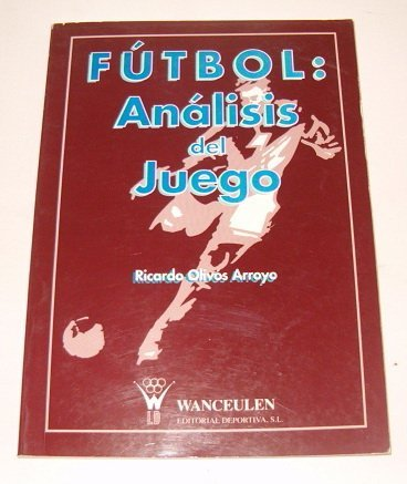 9788487520426: Futbol: Analisis Del Juego