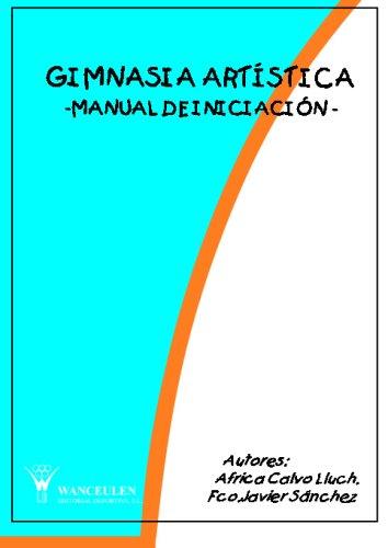 9788487520433: Gimnasia Artística.Manual De Iniciación