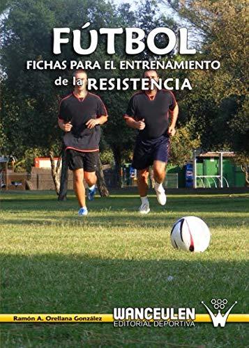 9788487520464: Fútbol: Fichas Para el Entrenamiento de la Resistencia (Spanish Edition)
