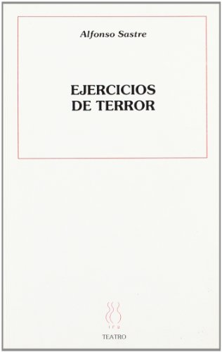 9788487524127: Ejercicios de terror (Teatro Alfonso Sastre)