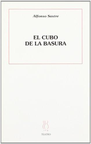 9788487524615: El cubo de la basura (Teatro Alfonso Sastre)