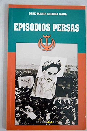 9788487528217: Episodios persas
