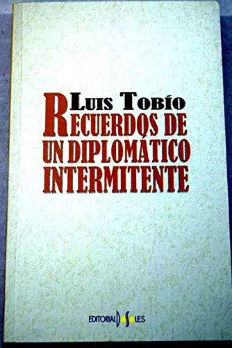 9788487528668: Recuerdos de un diplomatico intermitente
