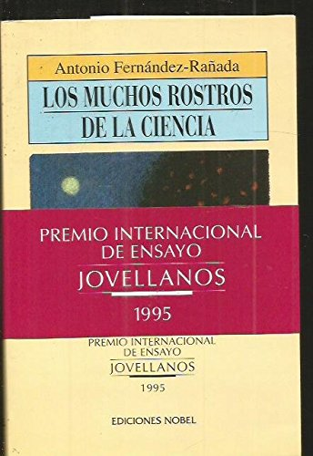 Los Muchos Rostros de La Ciencia: Premio: Fernandez Ranada, Jose