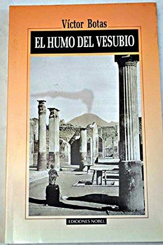 9788487531958: El humo del vesubio (Coleccion Clarin)