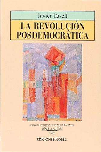 9788487531965: La Revolucion Posdemocratica ([Coleccion Jovellanos de ensayo) (Spanish Edition)