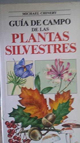 9788487535185: Guia de campo de las plantas silvestres