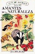 9788487535192: Amantes de la naturaleza(guias de bolsillo)
