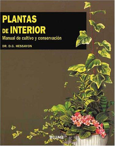 9788487535260: Plantas de Interior: Manual de Cultivo y Conservacion = The House Plant Expert