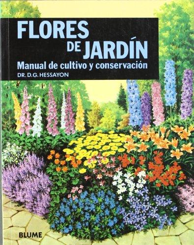 9788487535277: Flores de jardin: Manual de cultivo y conservacion (Expert series)