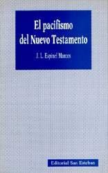 9788487557446: El Pacifismo del Nuevo Testamento (Paradosis, 8)