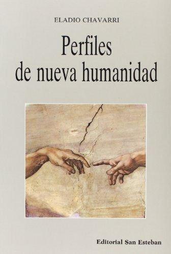 9788487557507: Perfiles de nueva humanidad.