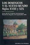 9788487557767: Los dominicos y el Nuevo Mundo IV (Siglos XVII-XIX). Actas del IV Congreso Internacional sobre los dominicos y el nuevo mundo.