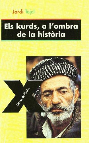 9788487561948: ELS KURDS, A L´OMBRA DE LA HISTORIA