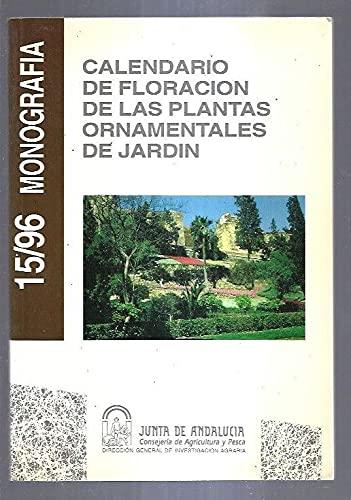 9788487564413: Calendario de floracion de las plantas ornamentales de jardin