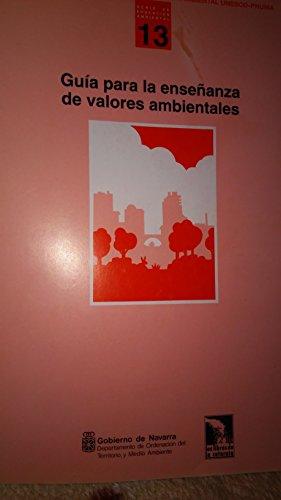 9788487567278: Guía para la enseñanza de valores ambientales (Educación ambiental Unesco-Pnuma)