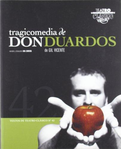 Tragicomedia de Don Duardos (Spanish Edition): Gil Vicente, Ana Zamora