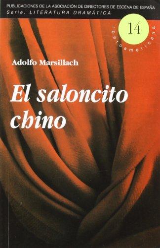 El saloncito chino /: Marsillach, Adolfo.