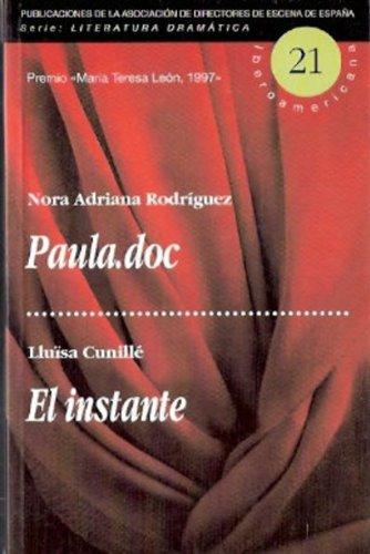 Paula.doc / el instante: Nora Rodriguez; Lluisa