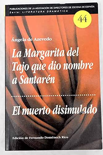 9788487591792: La Margarita del tajo que dio nombre a santaren