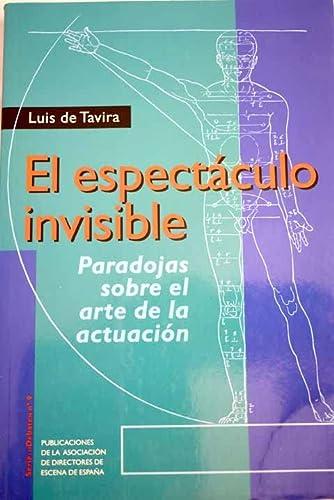 9788487591815: El espectaculo invisible: Paradojas sobre el arte de la actuacion (Serie