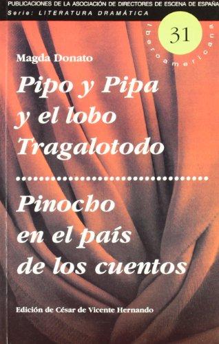 Pipo y Pipa y el lobo Tragalotodo: Magda Donato