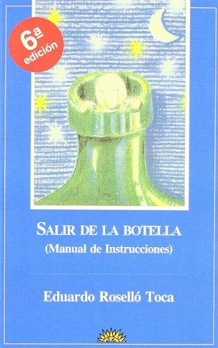 9788487598036: Salir de la botella : (un manual práctico)