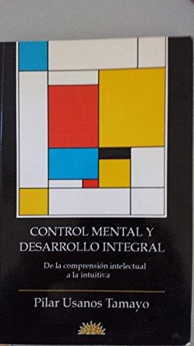 9788487598043: CONTROL MENTAL Y DESARROLLO INTEGRAL