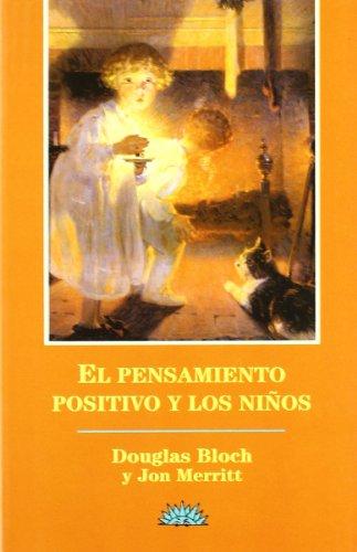9788487598265: Pensamiento Positivo y Los Ninos (Spanish Edition)