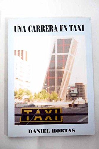 9788487612077: Una Carrera en taxi