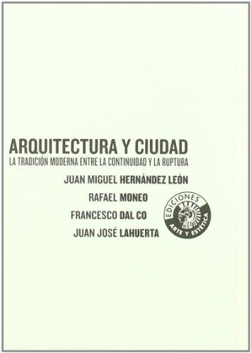 9788487619083: Arquitectura Y Ciudad