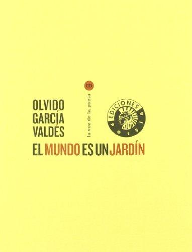 9788487619786: Mundo Es Un Jardin,El + Cd (Voz Del Poeta)