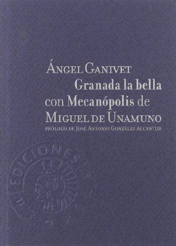9788487619946: Granada La Bella Con Mecanopolis (Utopías)
