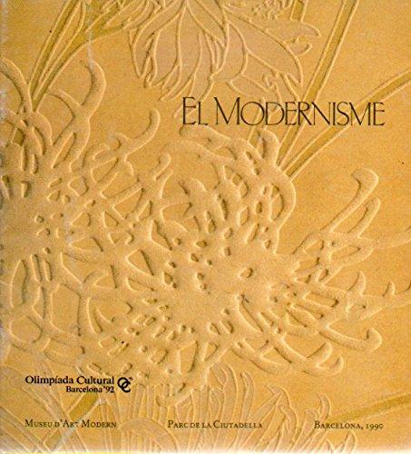 El Modernisme: Museu d'Art Modern Parc de la Ciutadella, Barcelona 1990-1991 (2 Volumes in ...