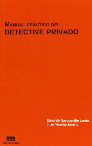9788487649172: Manual práctico del detective privado