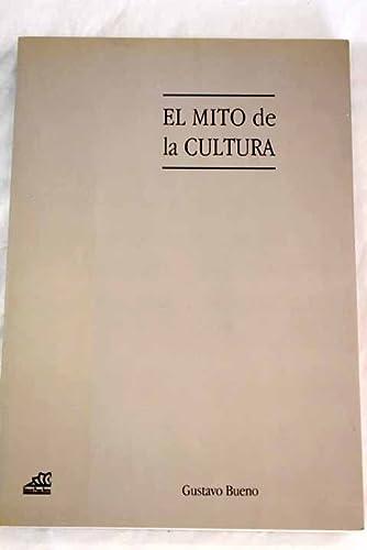 9788487657931: El mito de la cultura