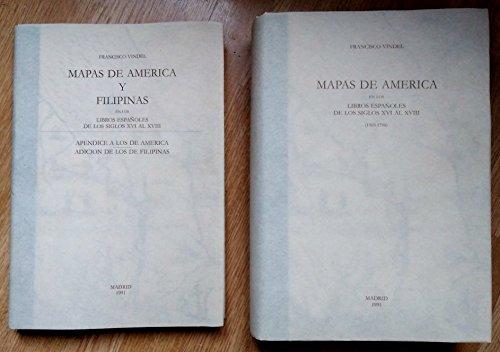 9788487661174: Mapas América y Filipinas en libros españoles s. XVI al XVIII