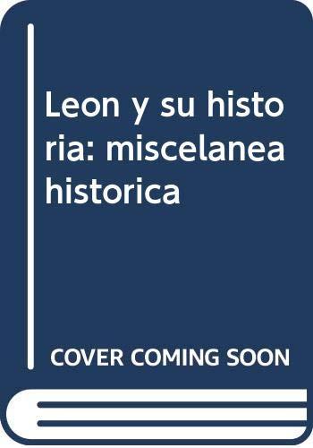9788487667602: León y su historia: miscelaneahistorica