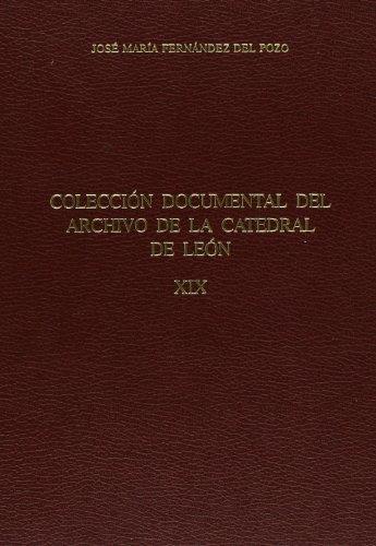 9788487667770: Coleccion documental del archivo de la catedral de León: libros de cuentas (1700-1854)