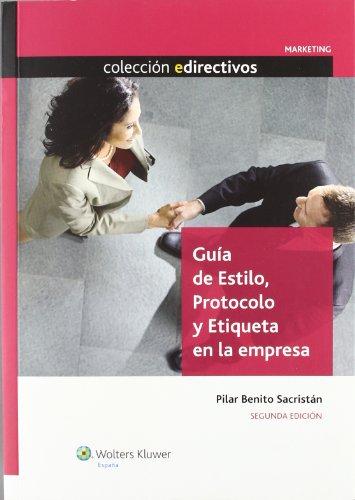 9788487670893: Guía de Estilo, Protocolo y Etiqueta en la Empresa