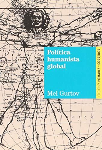9788487682025: POLITICA HUMANISTA GLOBAL