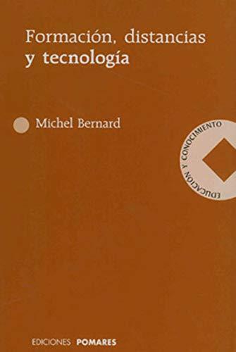9788487682704: Formacion, distancias y tecnologia