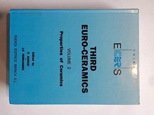 Third Euro-Ceramics; Volume 2: Properties of Ceramics: Duran, P.; Fernandez,