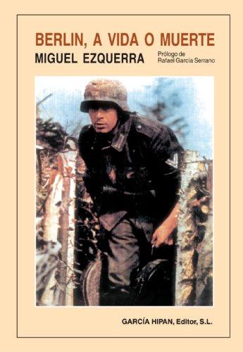 9788487690440: Berlín, A Vida O Muerte (Spanish Edition)